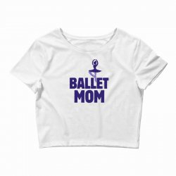 ballet mom Crop Top | Artistshot