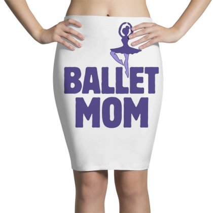 Ballet Mom Pencil Skirts Designed By Hoainv
