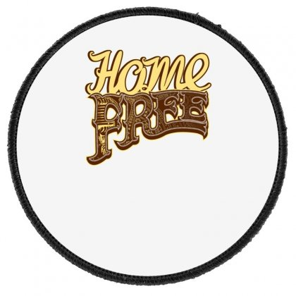 Home Free Vocal Band A Capella Country Group Round Patch Designed By Teeshop