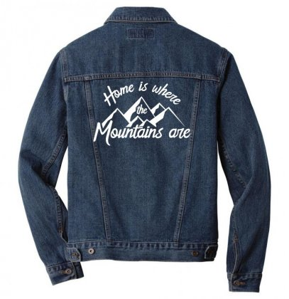 Home Is Where Mountains Are Men Denim Jacket Designed By Teeshop
