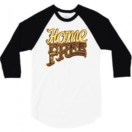 Home Free Vocal Band A Capella Country Group 3/4 Sleeve Shirt Designed By Teeshop