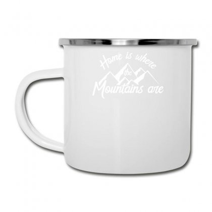 Home Is Where Mountains Are Camper Cup Designed By Teeshop