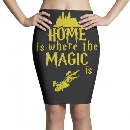 Home Is Where The Magic Is Pencil Skirts Designed By Teeshop