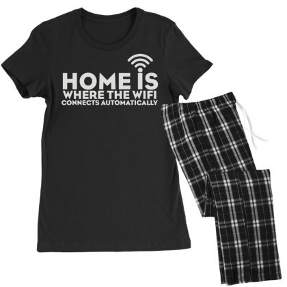 Home Is Where The Wifi Women's Pajamas Set Designed By Teeshop