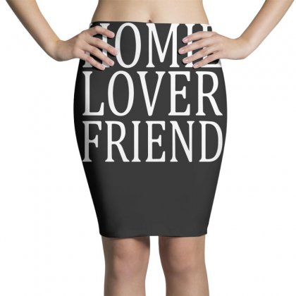 Homie Lover Friend Pencil Skirts Designed By Teeshop
