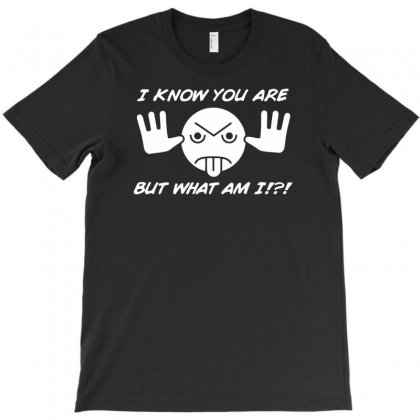 I Know You Are T-shirt Designed By Dinugraha