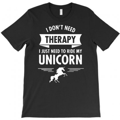 Unicorn Just My Theraphy T-shirt Designed By Dinugraha