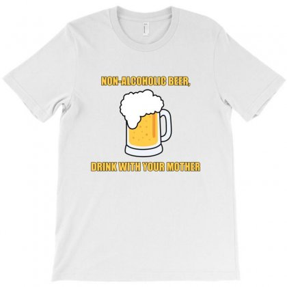 Non-alcoholic Beer T-shirt Designed By Mircus