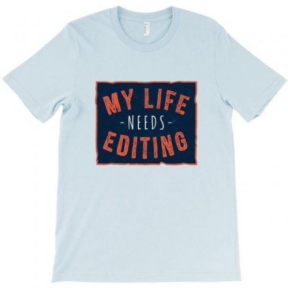 My Life T-shirt Designed By Disgus_thing