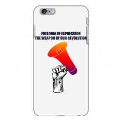 freedom of expression the weapon of our revolution iPhone 6 Plus/6s Plus Case | Artistshot