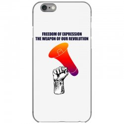 freedom of expression the weapon of our revolution iPhone 6/6s Case | Artistshot