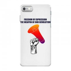 freedom of expression the weapon of our revolution iPhone 7 Case | Artistshot