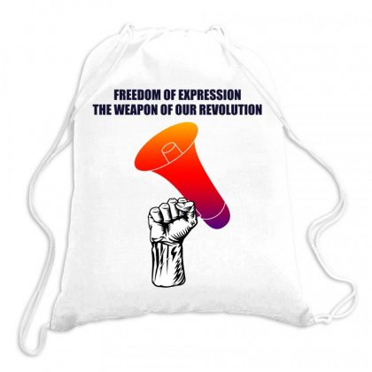 Freedom Of Expression The Weapon Of Our Revolution Drawstring Bags Designed By Mircus