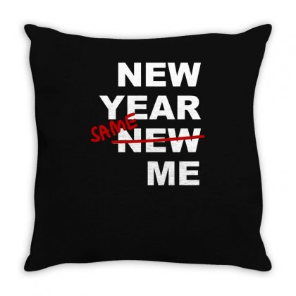 New Years Same Me Throw Pillow Designed By S4bilal