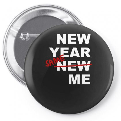 New Years Same Me Pin-back Button Designed By S4bilal