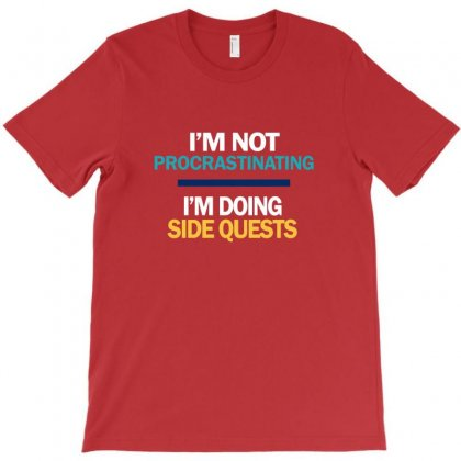 I'm Not Procrastinating T-shirt Designed By Sari
