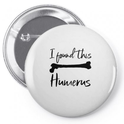 I Found This Humerus Pin-back Button Designed By Bettercallsaul