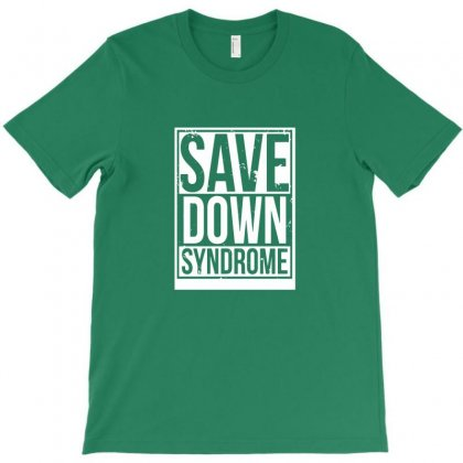 Save Down Syndrome T-shirt Designed By Sari