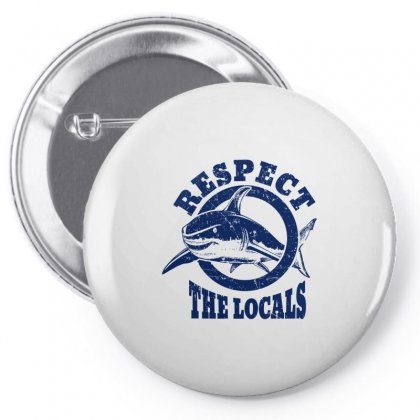 Respect The Locals Vintage Shark Pin-back Button Designed By Artdesigntest