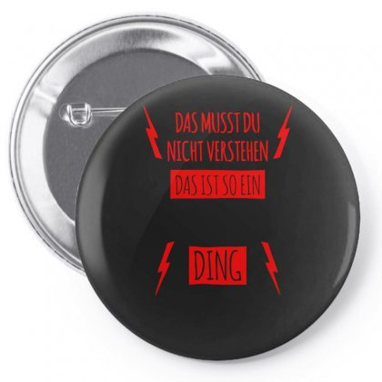 Das Musst Du Pin-back Button Designed By S4bilal