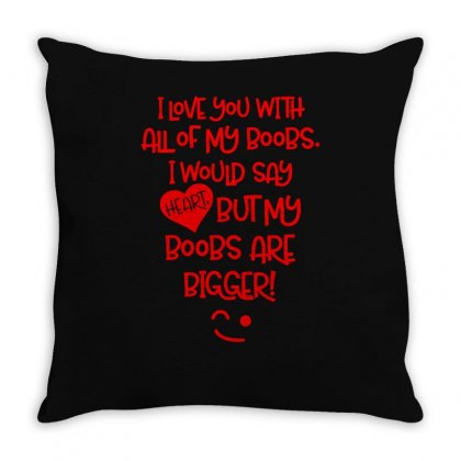 I Love You With Throw Pillow Designed By S4bilal