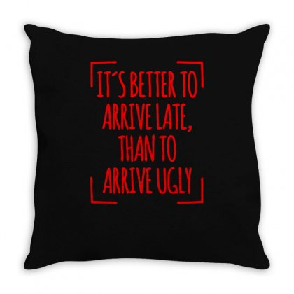 Its Better To Throw Pillow Designed By S4bilal
