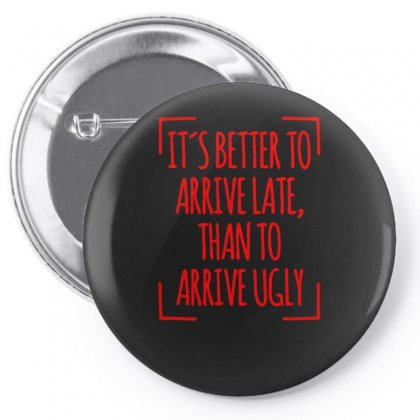 Its Better To Pin-back Button Designed By S4bilal