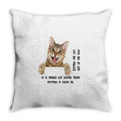 Cat Out Of The Bag Throw Pillow Designed By Btqe International