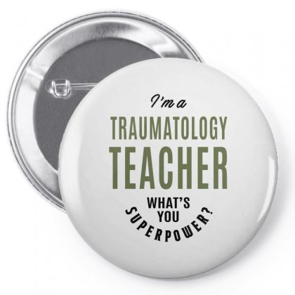 Traumatology Teacher Pin-back Button Designed By Chris Ceconello