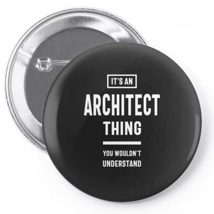 It's An Architect Thing Job Title Gift Pin-back Button Designed By Cidolopez