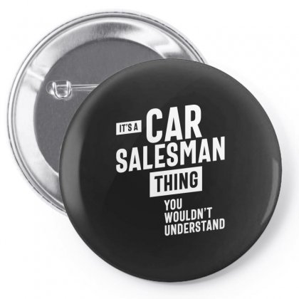 It's A Car Salesman Thing Job Title Gift Pin-back Button Designed By Cidolopez