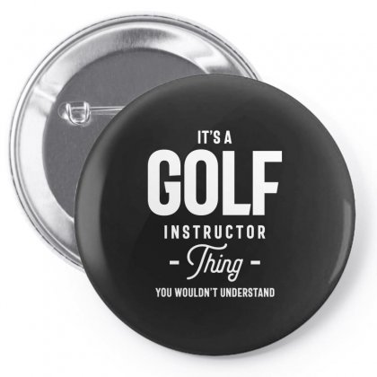 It's A Golf Instructor Thing Job Title Gift Pin-back Button Designed By Cidolopez