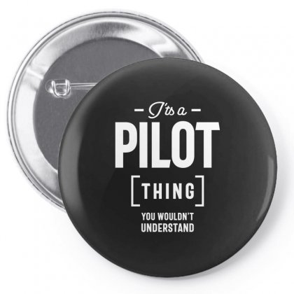 It's A Pilot Thing Job Title Gift Pin-back Button Designed By Cidolopez