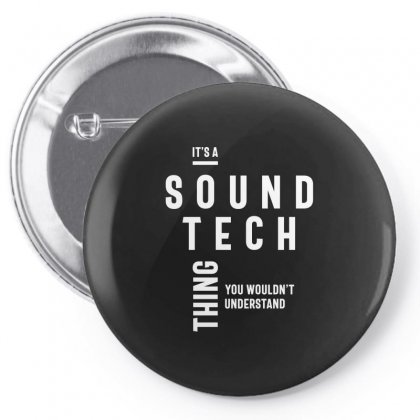 It's A Sound Tech Thing Job Title Gift Pin-back Button Designed By Cidolopez