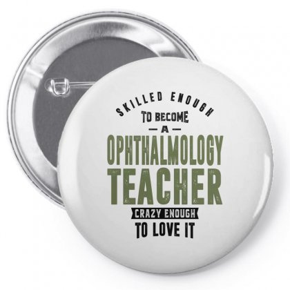 Ophthalmology Teacher Pin-back Button Designed By Chris Ceconello