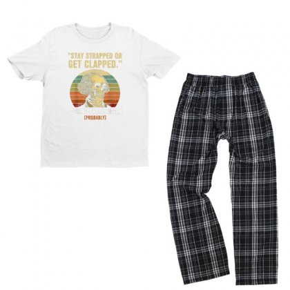 Stay Strapped Or Get Clapped George Washington Youth T-shirt Pajama Set Designed By Kakashop