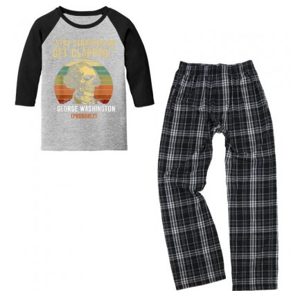 Stay Strapped Or Get Clapped George Washington Youth 3/4 Sleeve Pajama Set Designed By Kakashop