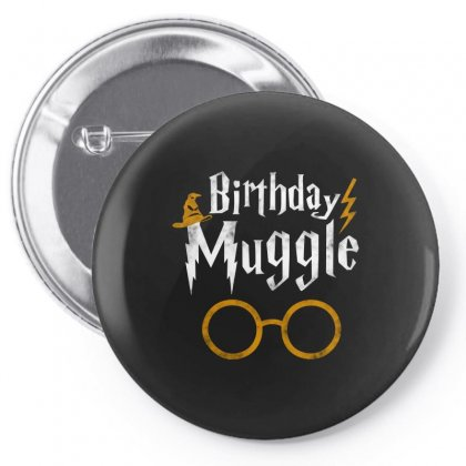 Birthday Muggle Pin-back Button Designed By Just4you