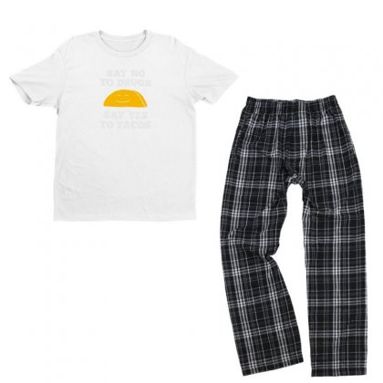 Funny Say No To Drugs, Say Yes To Tacos Mexican Food Youth T-shirt Pajama Set Designed By Hellshop