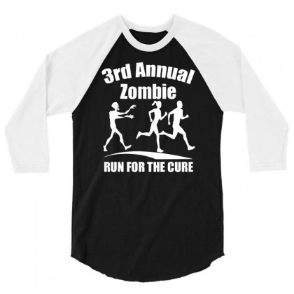 3rd Annual Zombie Run Til The Cure Funny 3/4 Sleeve Shirt Designed By Milamaftah