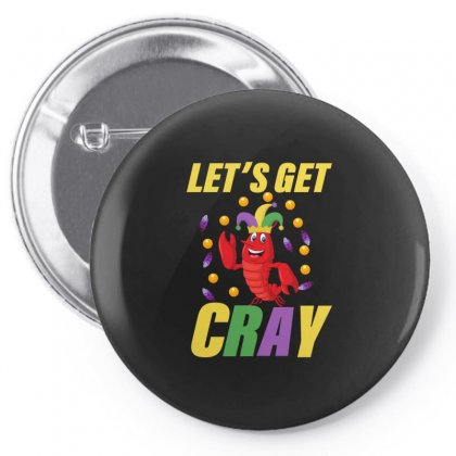 Let's Get Cray Pin-back Button Designed By Bettercallsaul