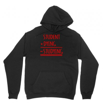 Student Dying Unisex Hoodie Designed By S4bilal