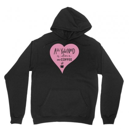 All You Need Is Love Unisex Hoodie Designed By S4bilal
