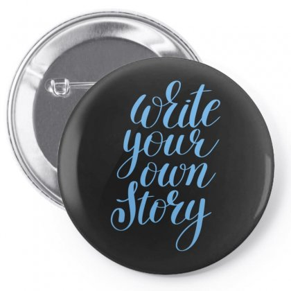 Write Your Story Pin-back Button Designed By S4bilal