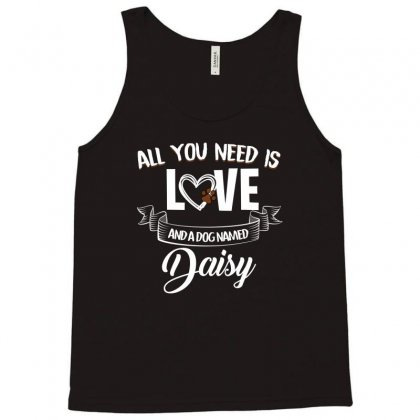 All You Need Is Love And A Dog Named Daisy For Dark Tank Top Designed By Sengul