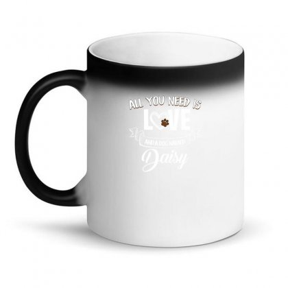 All You Need Is Love And A Dog Named Daisy For Dark Magic Mug Designed By Sengul