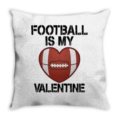 Football Is My Valentine For Light Throw Pillow Designed By Sengul