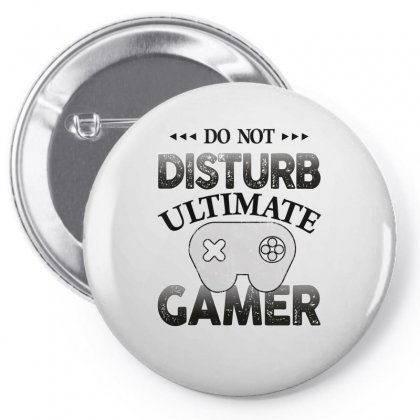 Do Not Disturb Ultimate Gamer For Light Pin-back Button Designed By Sengul