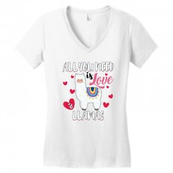 all you need is love and llamas for light Women's V-Neck T-Shirt | Artistshot