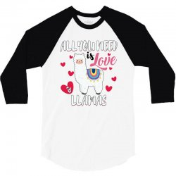 all you need is love and llamas for light 3/4 Sleeve Shirt | Artistshot